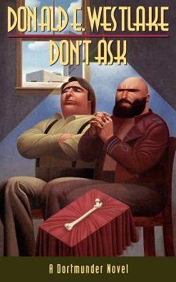 Don't Ask (John Dortmunder Series #8)