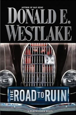 The Road to Ruin (John Dortmunder Series #11)
