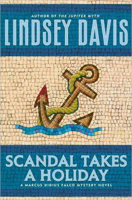 Scandal Takes a Holiday (Marcus Didius Falco Series #16)