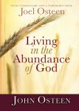 Book Cover Image. Title: Living in the Abundance of God, Author: John Osteen