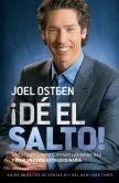 Book Cover Image. Title: DE EL SALTO!:  Cinco Claves para Superar las Barreras y Vivir una Vida Extraordinaria, Author: Joel Osteen
