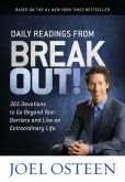 Book Cover Image. Title: Daily Readings from Break Out!:  365 Devotions to Go Beyond Your Barriers and Live an Extraordinary Life, Author: Joel Osteen