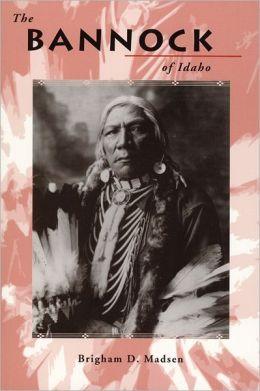 The Bannock of Idaho