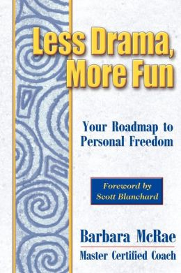 Less Drama, More Fun: Your Roadmap to Personal Freedom
