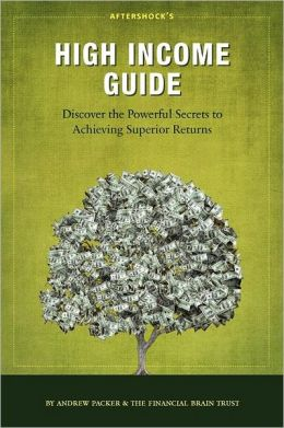 High Income Guide: Discover the Powerful Secrets to Achieving Superior Returns