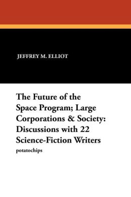 The Future Of The Space Program; Large Corporations & Society
