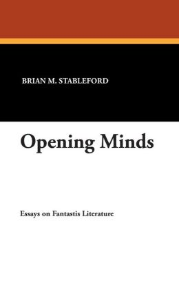Opening Minds: Essays on Fantastic Literature