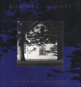 Robert Adams: Summer Nights