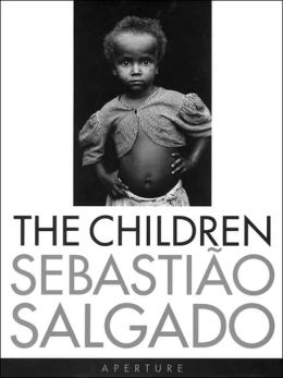 Sebastiao Salgado: The Children