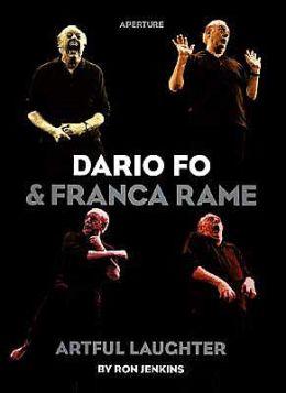 Dario Fo and Franca Rame: Artful Laughter