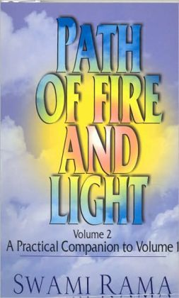 Path of Fire and Light: Volume II, A Practical Companion to Volume I