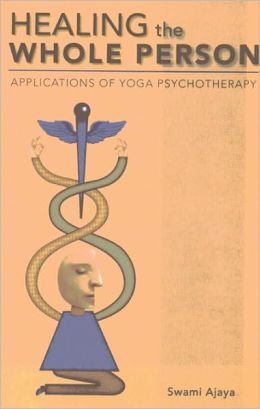 Healing the Whole Person: Applications of Yoga Psychotherapy