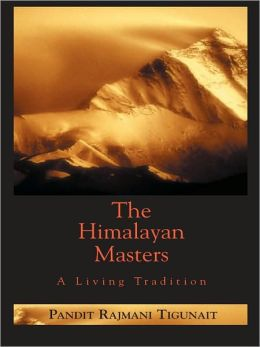 Himalayan Masters: A Living Tradition