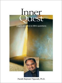 Inner Quest: Yoga's Answers to Life's Questions