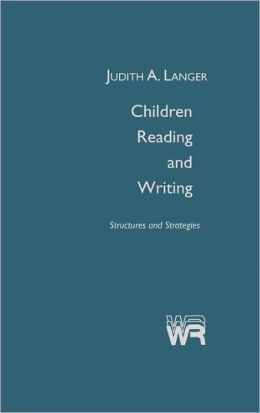 Children Reading and Writing: Structures and Strategies