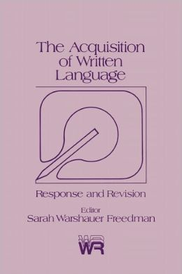 The Acquisition of Written Language: Response and Revision