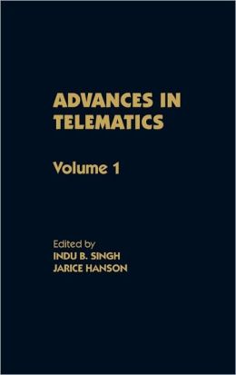 Advances In Telematics, Volume 1