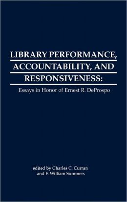 Library Performance, Accountability And Responsiveness