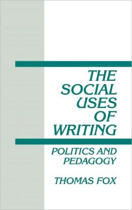The Social Uses Of Writing