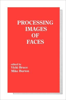 Processing Images Of Faces