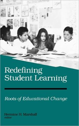 Redefining Student Learning