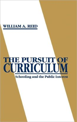 The Pursuit Of Curriculum