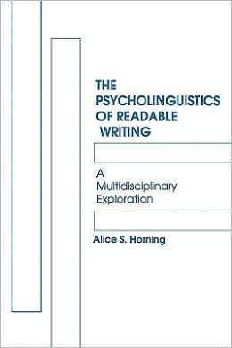 The Psycholinguistics Of Readable Writing