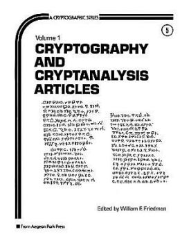 Cryptography and Cryptanalysis Articles: Volume 1
