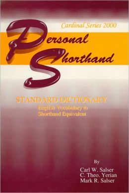 Personal Shorthand: Standard Dictionary English Vocabulary to Shorthand Equivalent