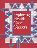 Exploring Health Care Careers, 2-Volume 2nd Edition