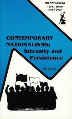 Contemporary Nationalisms: Intensity and Persistence