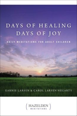 Days of Healing, Days of Joy: Daily Meditation for Adult Children