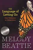 Book Cover Image. Title: The Language of Letting Go, Author: Melody Beattie