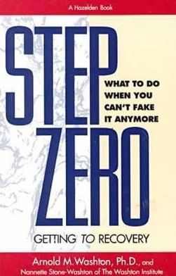 Step Zero: Getting to Recovery
