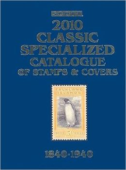 Scott Classic Specialized Catalogue 2010: Stamps and Covers of the World Including U.S. 1840-1940 (British Commonwealth to 1952)