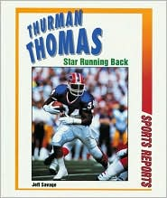 Thurman Thomas: Star Running Back