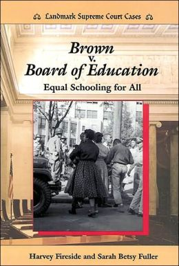 Brown v. Board of Education: Equal Schooling for All