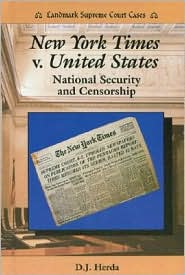 New York Times v. United States: National Security and Censorship