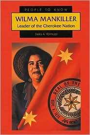 Wilma Mankiller: Leader of the Cherokee Nation
