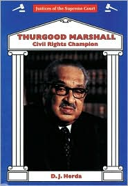 Thurgood Marshall: Civil Rights Champion