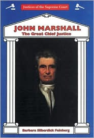 John Marshall: The Great Chief Justice