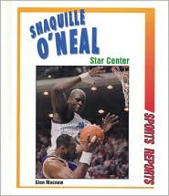 Shaquille O'Neal: Star Center