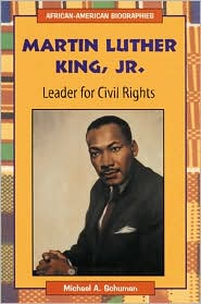 Martin Luther King, Jr.: Leader for Civil Rights