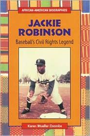 Jackie Robinson: Baseball's Civil Rights Legend