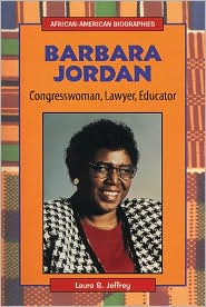 Barbara Jordan: Congresswoman, Lawyer, Educator
