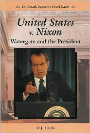 United States v. Nixon: Watergate and the President