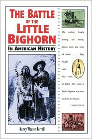 Battle of the Little Bighorn in American History