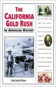 California Gold Rush in American History