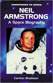 Neil Armstrong: A Space Biography