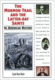 Mormon Trail and the Latter-Day Saints in American History